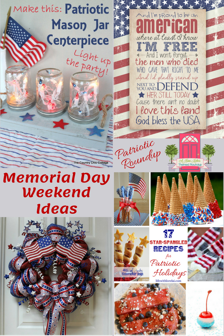 Let your patriotic spirit shine with some awesome Memorial Day weekend ideas. Find loads of fun and good food to celebrate and remember. Plus, link up at Home Matters with recipes, DIY, crafts, decor. #MemorialDay #HomeMattersParty
