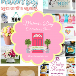 Mother's Day Celebration Ideas + HM #182