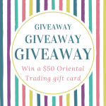 Oriental Trading Gift Card Giveaway $50 – Enter Now!