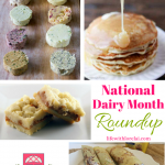 National Dairy Month, Oh the Goodness! +HM #189