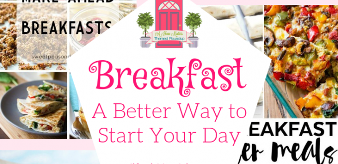 September is Better Breakfast Month! Recipe ideas to start your day the better way -- with #breakfast . Plus, link up at #HomeMattersParty . #recipes