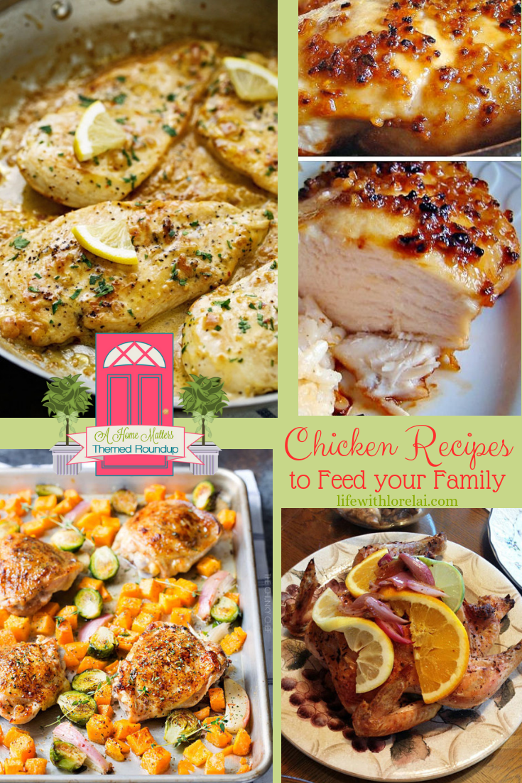 It's National Chicken Month! Find chicken recipes to feed your family. Plus, link up at Home Matters. #Chicken #Recipes #HomeMattersParty