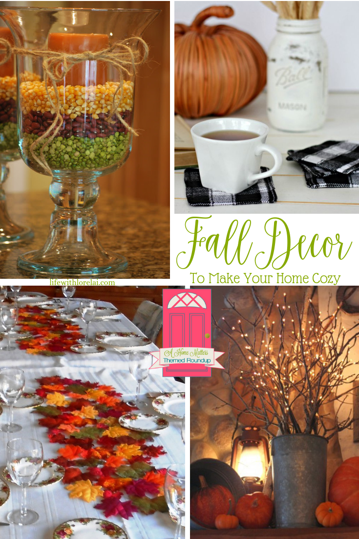 Fall Decor to Make Your Home Cozy + HM #201