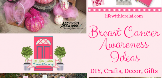 Breast Cancer Awareness! Learn more - prevention, treatment, fight for the cure. Plus, link up at Home Matters. Ideas for DIY,crafts, decor, gifts and more. #BreastCancerAwareness #HomeMattersParty