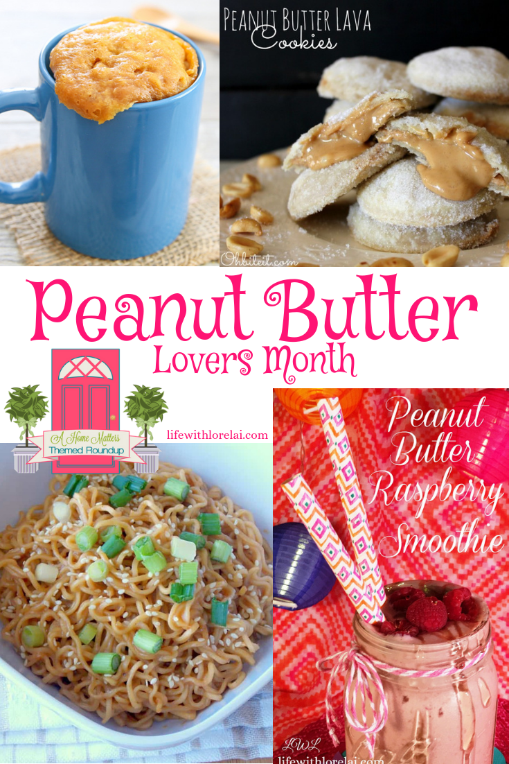 It's Peanut Butter Lovers Month! Check out all thing Peanut Butter. Plus link up at Home Matters. #PeanutButter #HomeMattersParty