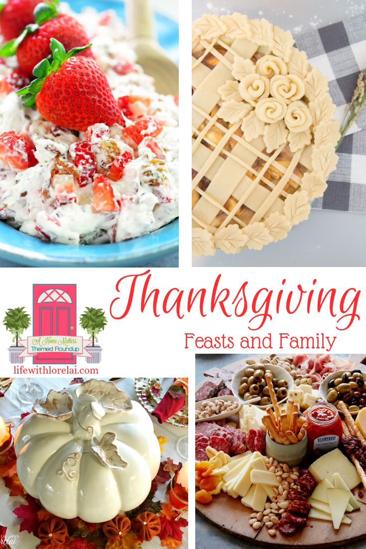 Celebrate and be grateful with Thanksgiving feasts and family. Plus link up at Home Matters with recipes, DIY, crafts, decor. #Thanksgiving #HomeMattersParty