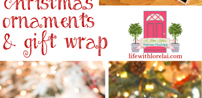 Great holiday ideas for DIY ornaments gift wrap. Plus link up at Home Matters with recipes, DIY, crafts, decor. #DIYoranments #GiftWrap #HomeMattersParty
