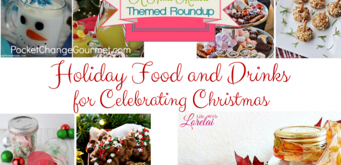 Holiday food and drinks to help you celebrate the season! Plus link up at Home Matters w/ recipes, DIY, decor. #HolidayFood #HolidayDrinks #HomeMattersParty