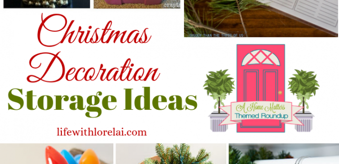 The ultimate in Christmas decoration storage ideas! Plus link up at Home Matters w/ recipes, DIY, decor. #Christmas #decoration #storage #HomeMattersParty