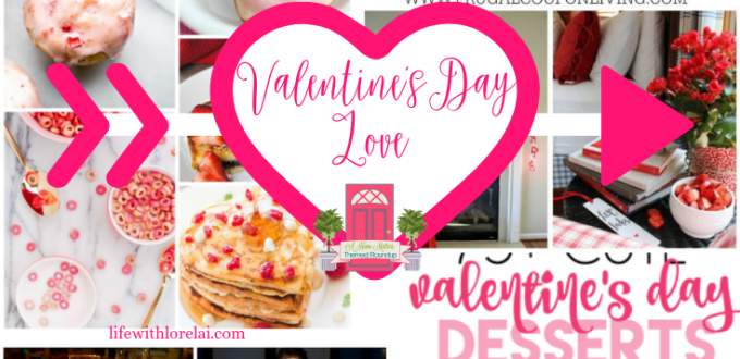 Find great ideas for sharing Valentine's Day love. Plus link up at Home Matters w/ recipes, DIY, decor. #ValentinesDay #ValentineLove #HomeMattersParty
