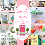 Craft Ideas for National Crafting Month + HM #225