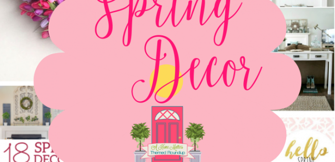 Spring is here! Strat the season with fresh and beautiful spring decor. Plus link up at Home Matters. #SpringDecor #SpringDecorating #HomeMattersParty