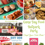 Game Day Food Ballpark Party + HM #239