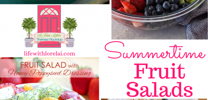 Summertime fruit salads - mix greens and fruit! Find recipes and inspiration plus, linkup @ Home Matters. #fruitsalad #saladwithfruit #homemattersparty