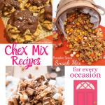 Chex Mix Recipes for Every Occasion + HM #256