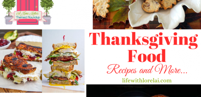 Thanksgiving Food - Recipes, serving ideas and more. Plus, linkup @ Home Matters with decor, DIY, more. #Thanksgiving #ThanksgivingRecipes #HomeMattersParty
