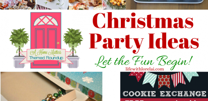Fun and fabulous Christmas party ideas for every holiday party. Plus, link up at Home Matters. #ChristmasParty Ideas #HolidayParties #HomeMattersParty